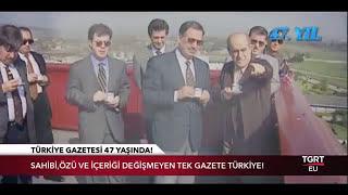 TGRT EU AVRUPA HABER - TÜRKİYE GAZETESİ 47.YAŞINA MERHABA DEDİ