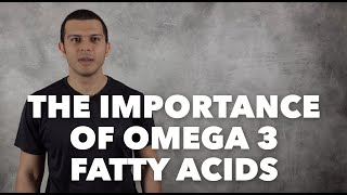 The Importance of Omega 3