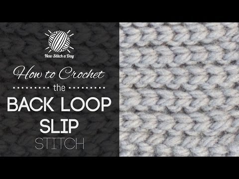 How To Crochet The Back Loop Slip Stitch Youtube