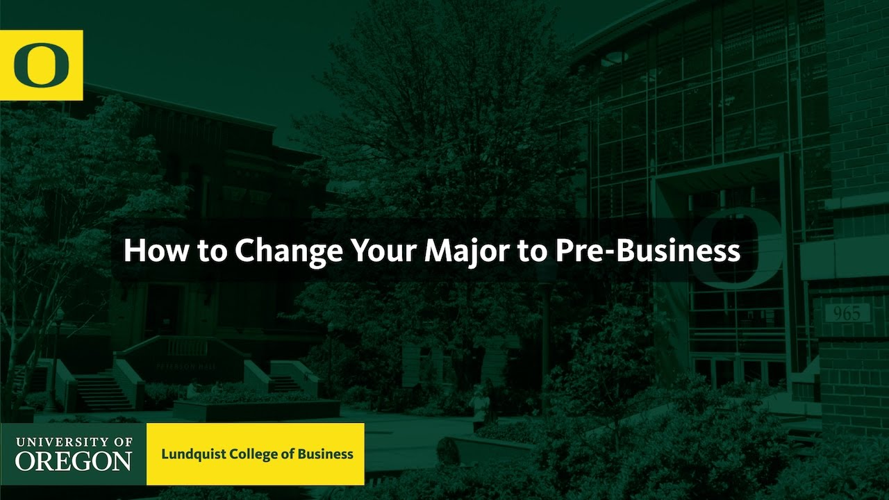 Pre-Business Majors | Lundquist College of Business