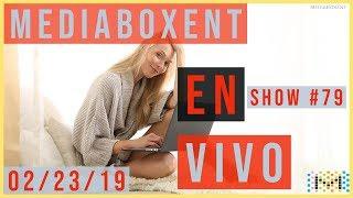 MediaBoxEnt en Vivo Sabado 02/23/19