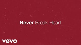 Eric Church - Never Break Heart (Lyric Video)
