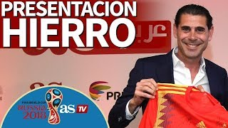 Mundial 2018 | Presentación de Hierro como seleccionador español I Diario AS