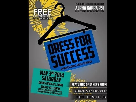 Dress For Success | Alpha Kappa Psi | Men's Warehouse & The Limited