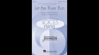 Let the River Run (SATB divisi Choir) - Arranged by Craig Hella Johnson