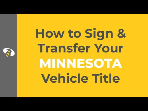 How to Sign Your Minnesota Title Transfer