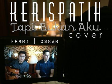 Tapi Bukan Aku - Kerispatih (LIVE Cover) Febri | Oskar