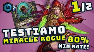 MIRACLE ROGUE Still Alive, 80% WINRATE, CHE DECK! #1 - Hearthstone ITA