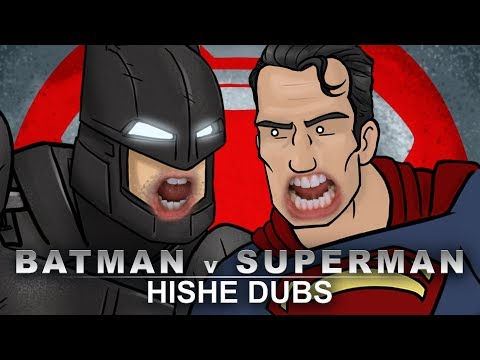 HISHE Dubs - Batman V Superman (Comedy Recap)