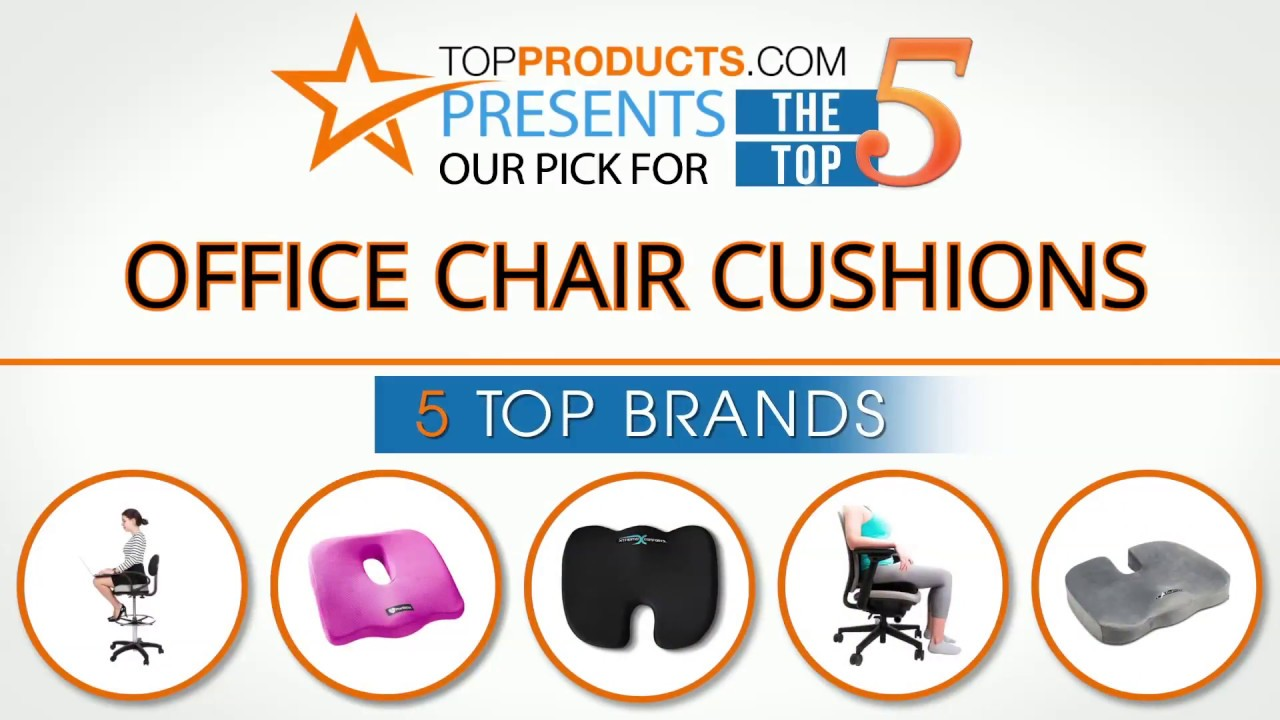 Best Office Chair Cushion Reviews 2017 How To Choose The