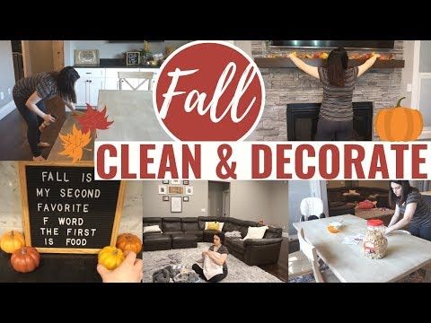🍁FALL CLEAN & DECORATE WITH ME 2019! | EXTREME CLEANING MOTIVATION | FALL HOME TOUR