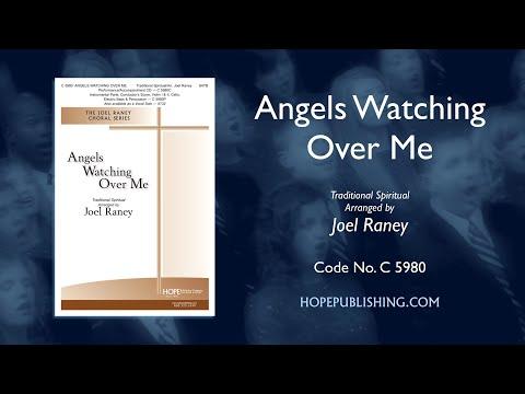 Angels Watching Over Me - Arr. Joel Raney