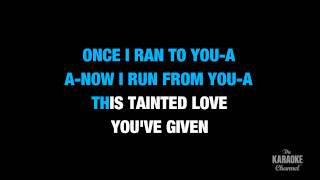 "Tainted Love in the Style of ""Marilyn Manson""  karaoke video with lyrics (no lead vocal)"