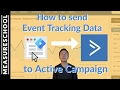 Active Campaign Event Tracking with Google Tag Manager