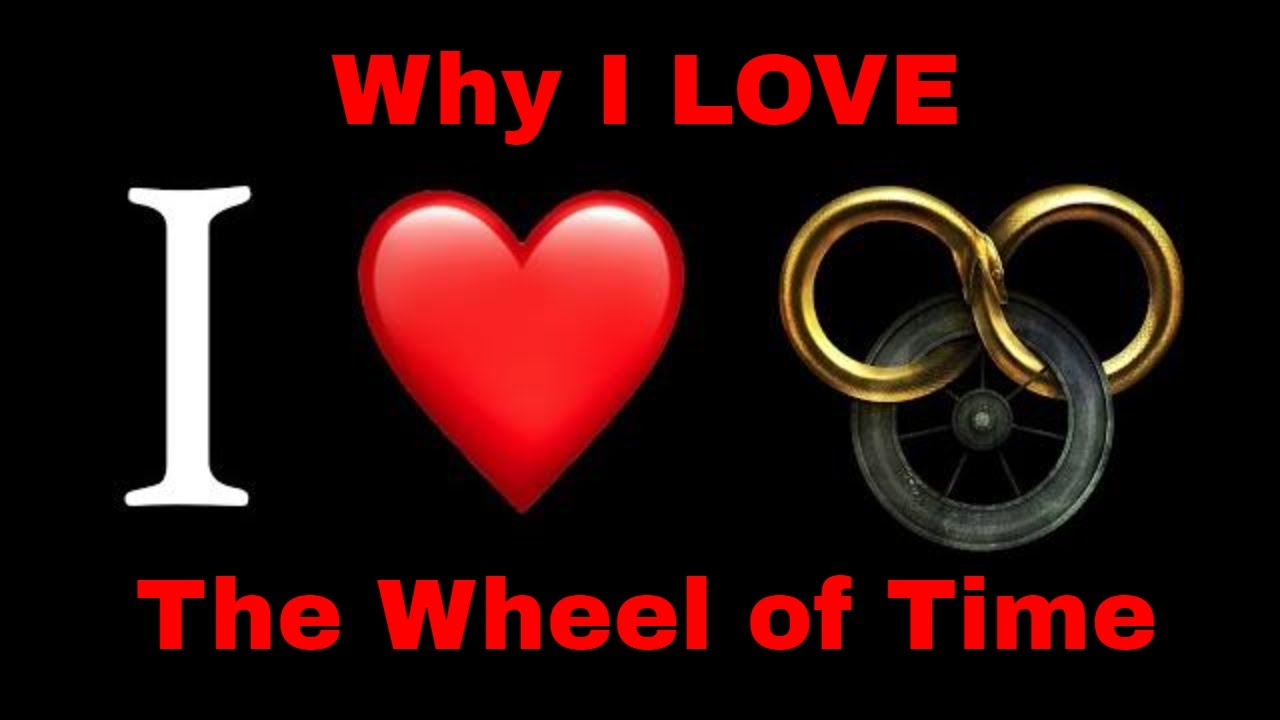 Why I LOVE the Wheel of Time (and you will too)!
