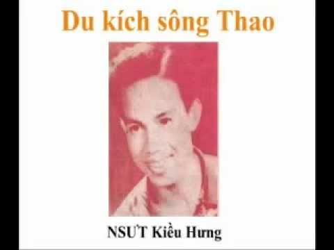 YouTube   Du kích sông Thao   Kiều Hưng