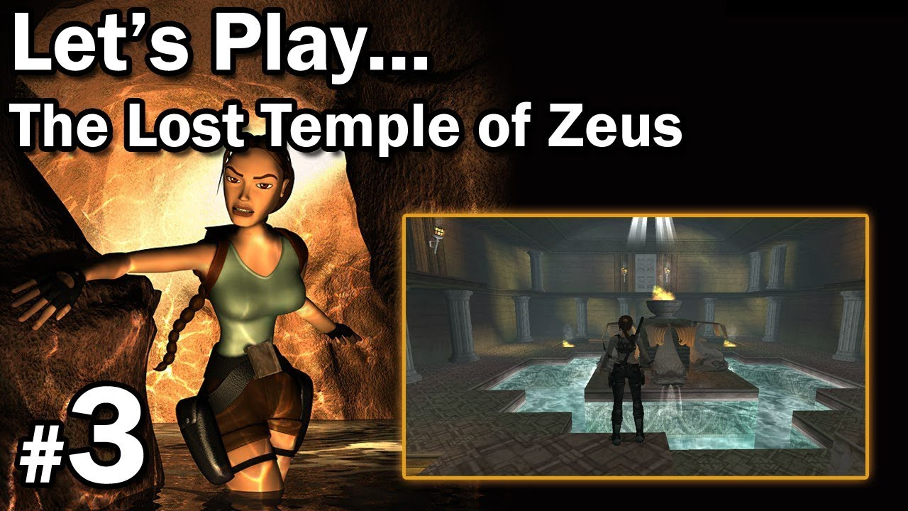 "Let's Play: [TRLE] The Lost Temple of Zeus odc. 3 – LvL 3 [1/1] – ""Skróty"""