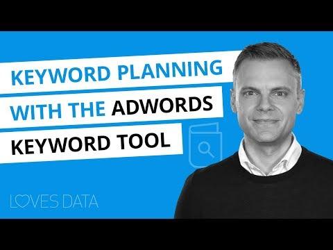 Using the New Keyword Tool in Google AdWords –2018 Tutorial