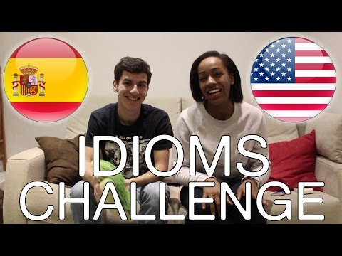 IDIOMS CHALLENGE - American English vs Spanish | Language Challenge
