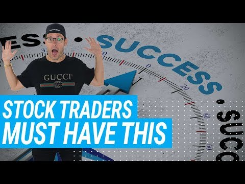 All Stock Traders Must Have This Trait