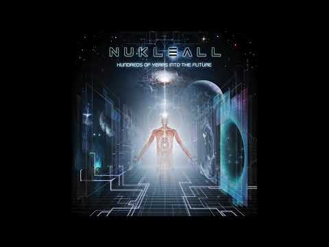 Nukleall - Hundreds of Years into the future [Full Album] [Psytrance]