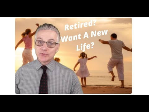 Retired? Want A New Life?