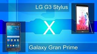 Samsung Gran Prime e LG G3 Stylus - Análise e comparativo - PT-BR