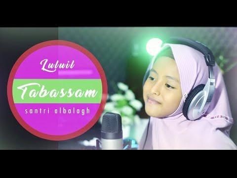 Tabassam (cover) | Luluil | Santri Albalagh