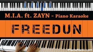 M.I.A. - Freedun ft. ZAYN - Piano Karaoke / Sing Along / Cover with Lyrics