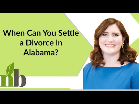 When Can You Settle a Divorce in Alabama? | Huntsville Alabama Family Law Attorney | Divorce Lawyer