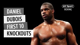 Countdown: Daniel Dubois' first 10 knockouts