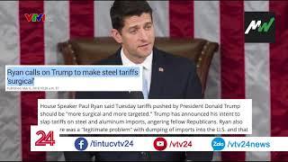 Mỹ: Phản ứng về đề xuất thuế mới lên nhôm, thép - Tin Tức VTV24