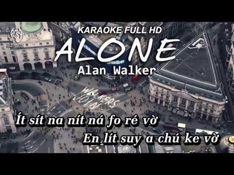 [Karaoke] Alone - Alan Walker (Phiên âm việt)