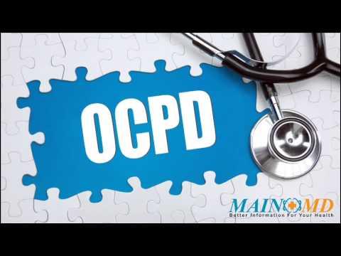 OCPD ¦ Treatment and Symptoms