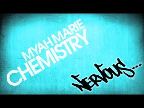 Myah Marie - Chemistry