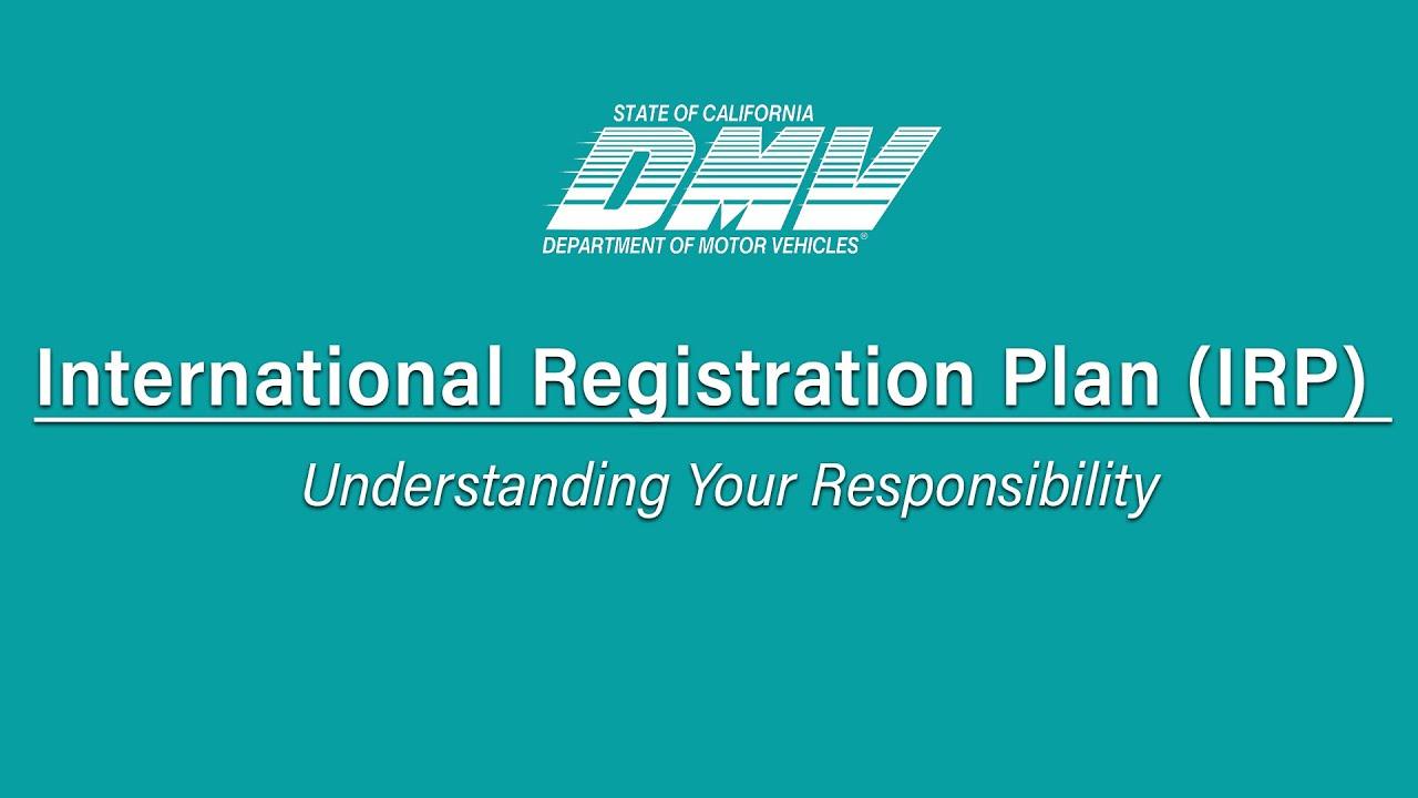 International Registration Plan (IRP) – Understanding Your Responsibility