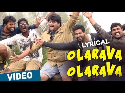 Olarava Olarava Song with Lyrics | Darling 2 | Kalaiyarasan | Radhan | Sathish Chandrasekaran