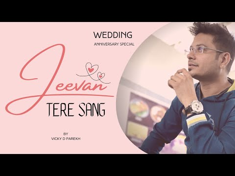 Wedding Marriage Anniversary Song Hindi 2015   Vicky D Parekh  Latest Jeevan Sathi Songs