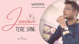 Wedding (Marriage) Anniversary Song (Hindi) 2015 | By Vicky D Parekh | Latest Jeevan Sathi Songs