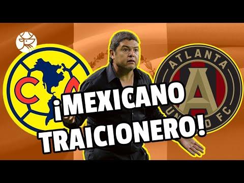 ¿TRAIDOR? | Entrenador mexicano fue clave para que Atlanta United derrotara al América