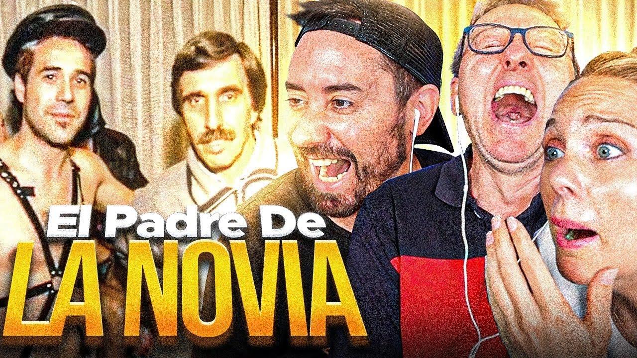 REACCIONAMOS A VIDEOMATCH *EL PADRE DE LA NOVIA* INCREIBLE!!