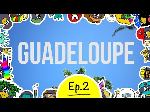Guadeloupe - Episode 02