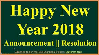 Happy New Year 2018 Some Announcement My Resolution Best Wishes