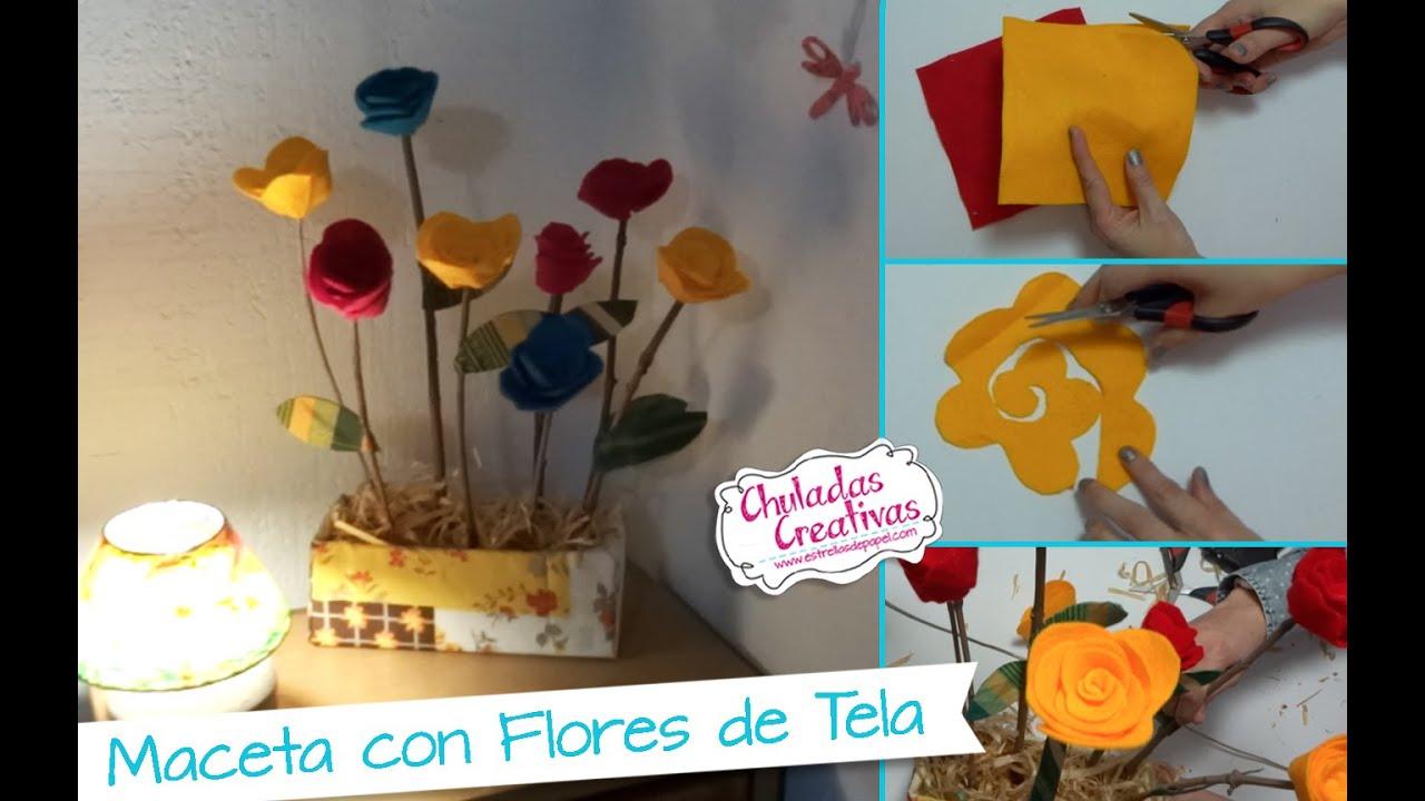 Chuladas creativas maceta con flores de tela fieltro - Manualidades con tela ...