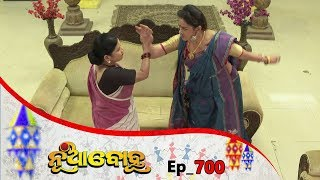 Nua Bohu | Full Ep 700 | 14th Oct 2019 | Odia Serial – TarangTV