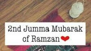 Ramzan ka dusra Jumma Mubarak status 💞💕💓 very beautiful and heart touching status