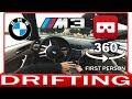 360° VR VIDEO -  BMW M3 DRIFT - SERIES 3 E46 - VIRTUAL REALITY 3D