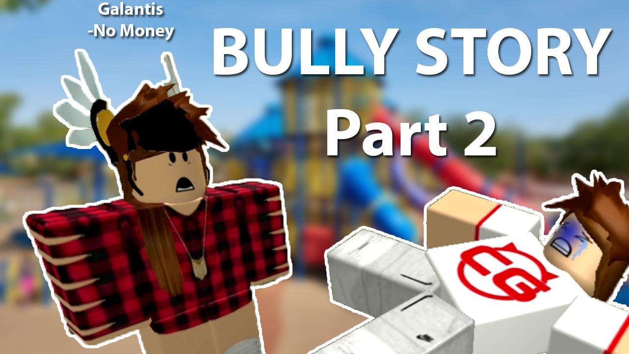 Roblox Bully Story 12 Years Roblox Bully Story Galantis No Money Hd Youtube Make Money Through Paid Survey