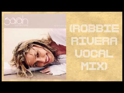 Sarah Whatmore - When I Lost You (Robbie Rivera Vocal Mix)