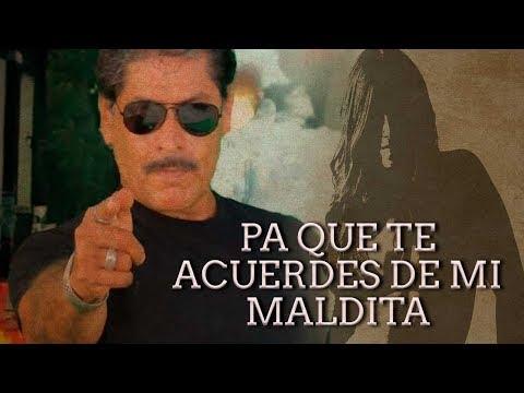 Pa Que Te Acuerdas De Mi Maldita (2005)   MOOVIMEX powered by Pongalo